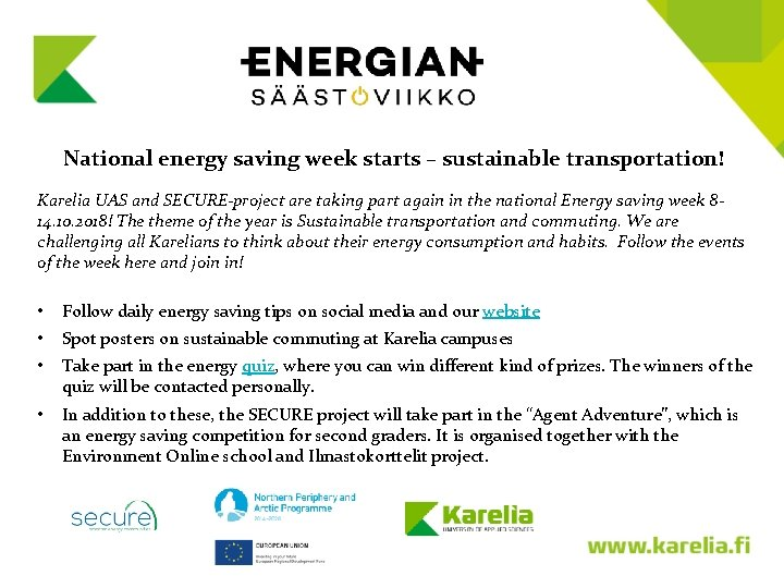 National energy saving week starts – sustainable transportation! Karelia UAS and SECURE-project are taking