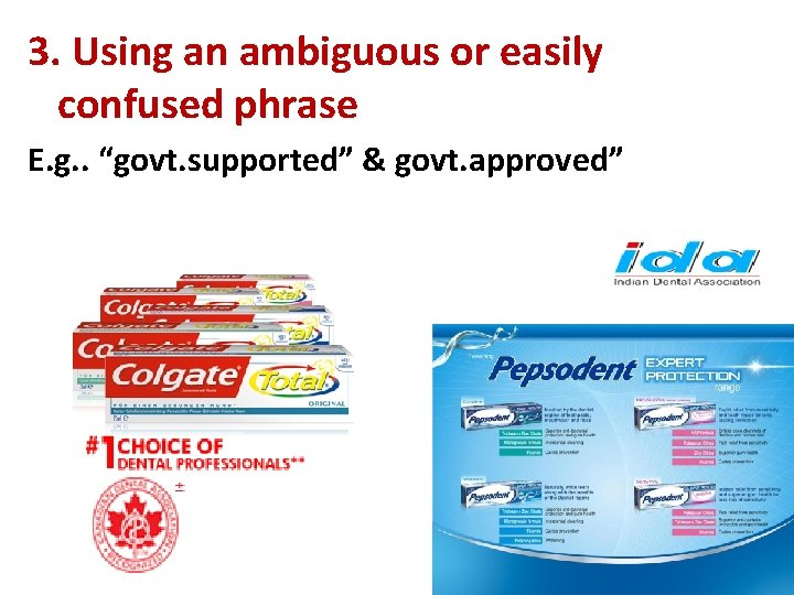 """3. Using an ambiguous or easily confused phrase E. g. . """"govt. supported"""" &"""