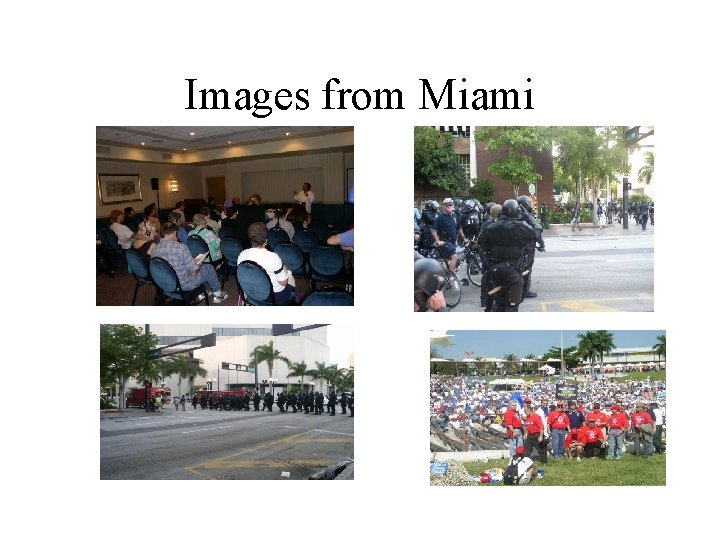 Images from Miami