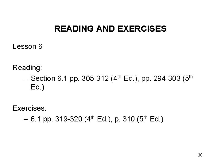 READING AND EXERCISES Lesson 6 Reading: – Section 6. 1 pp. 305 -312 (4