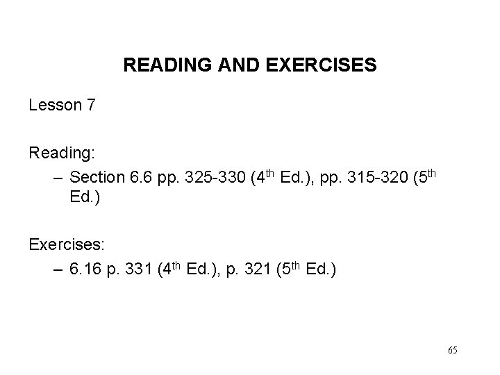 READING AND EXERCISES Lesson 7 Reading: – Section 6. 6 pp. 325 -330 (4