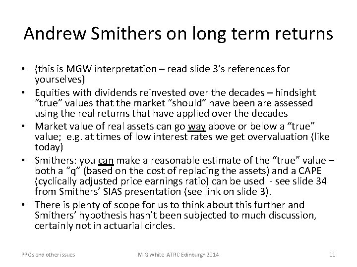 Andrew Smithers on long term returns • (this is MGW interpretation – read slide
