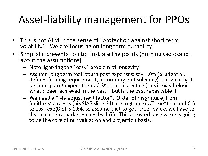 """Asset-liability management for PPOs • This is not ALM in the sense of """"protection"""