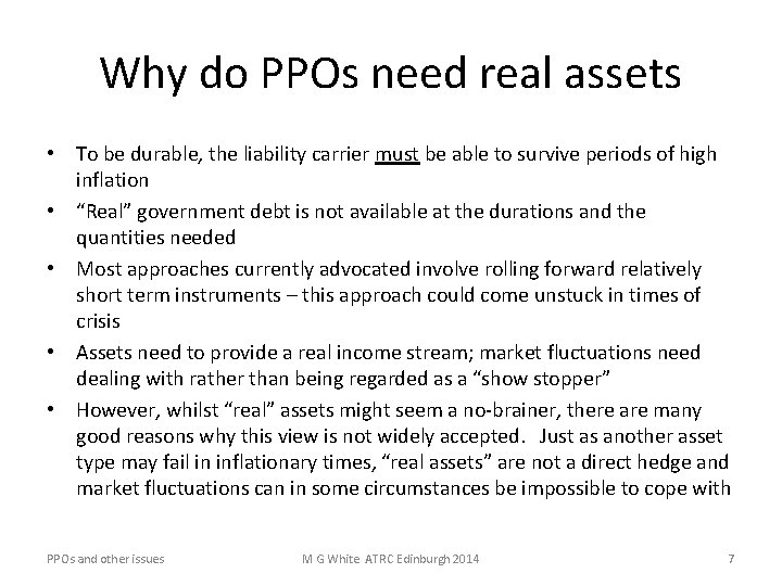 Why do PPOs need real assets • To be durable, the liability carrier must