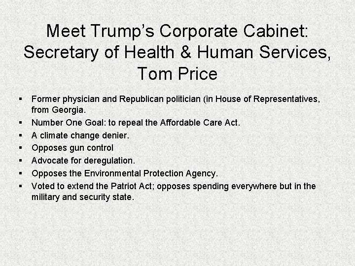 Meet Trump's Corporate Cabinet: Secretary of Health & Human Services, Tom Price § §