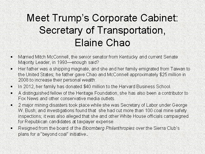 Meet Trump's Corporate Cabinet: Secretary of Transportation, Elaine Chao § § § Married Mitch
