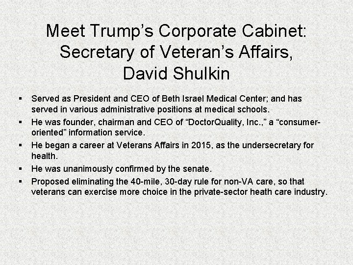 Meet Trump's Corporate Cabinet: Secretary of Veteran's Affairs, David Shulkin § § § Served