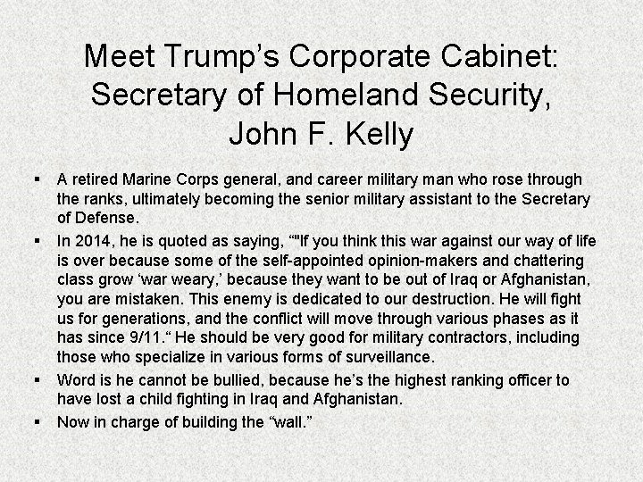 Meet Trump's Corporate Cabinet: Secretary of Homeland Security, John F. Kelly § § A
