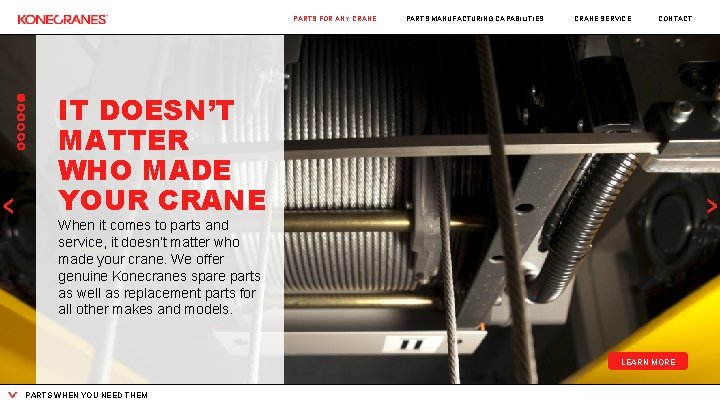 PARTS FOR ANY CRANE PARTS MANUFACTURING CAPABILITIES CRANE SERVICE CONTACT IT DOESN'T MATTER WHO