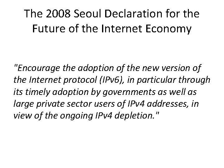 The 2008 Seoul Declaration for the Future of the Internet Economy
