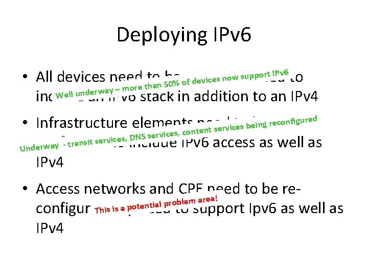 Deploying IPv 6 rt IPv 6 to o p p u s w o