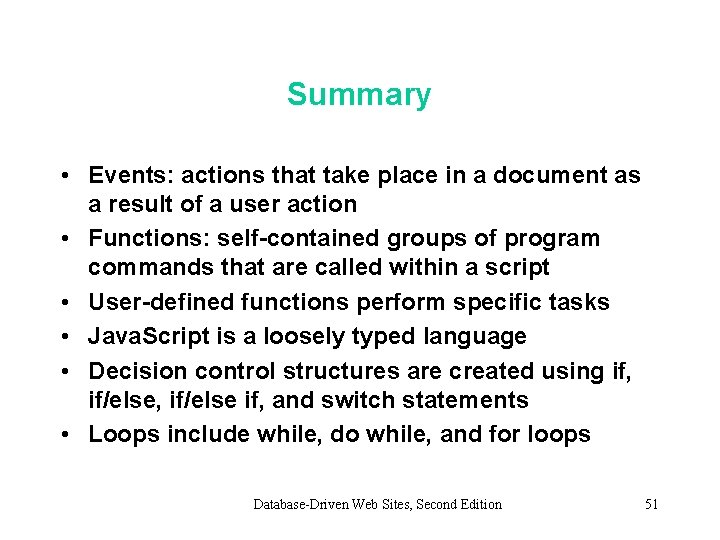 Summary • Events: actions that take place in a document as a result of