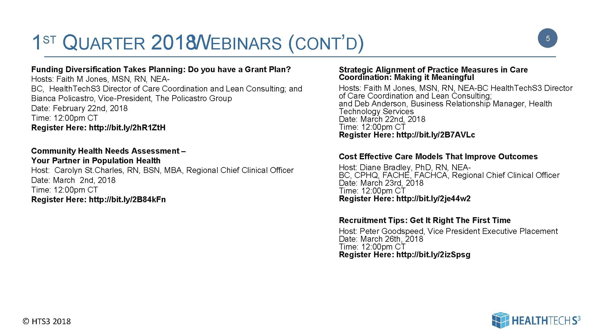 1 QUARTER 2018 WEBINARS (CONT'D) ST 5 Funding Diversification Takes Planning: Do you have