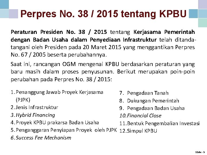 Perpres No. 38 / 2015 tentang KPBU Peraturan Presiden No. 38 / 2015 tentang
