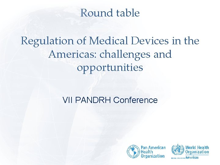 Round Table Regulation Of Medical, Round Table Organization