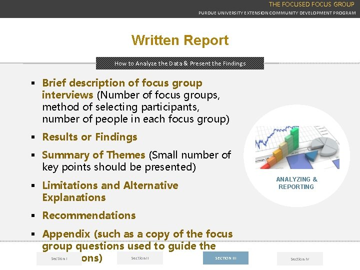 THE FOCUSED FOCUS GROUP PURDUE UNIVERSITY EXTENSION COMMUNITY DEVELOPMENT PROGRAM Written Report How to