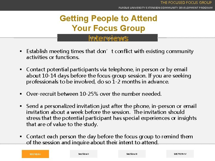 THE FOCUSED FOCUS GROUP PURDUE UNIVERSITY EXTENSION COMMUNITY DEVELOPMENT PROGRAM Getting People to Attend
