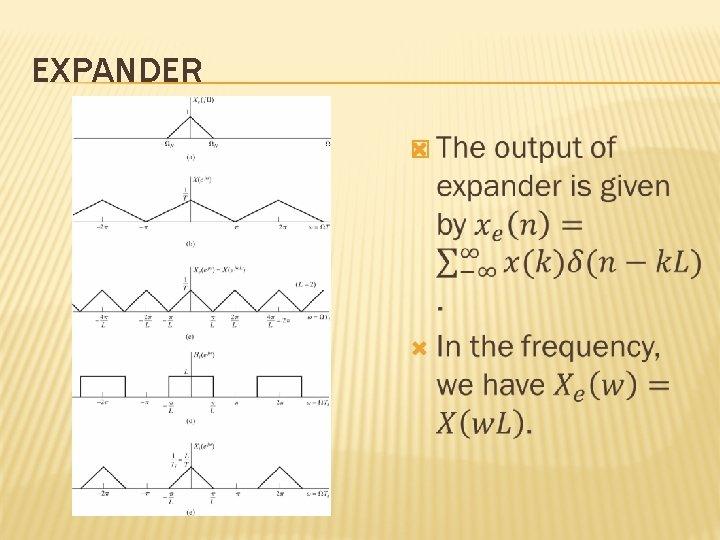 EXPANDER �