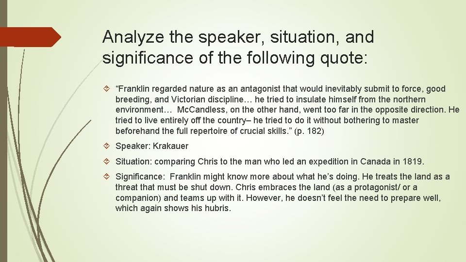 """Analyze the speaker, situation, and significance of the following quote: """"Franklin regarded nature as"""