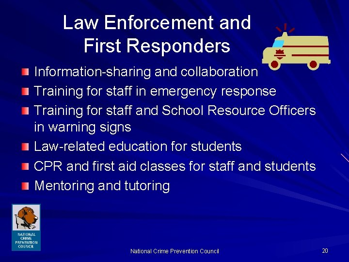 Law Enforcement and First Responders Information-sharing and collaboration Training for staff in emergency response