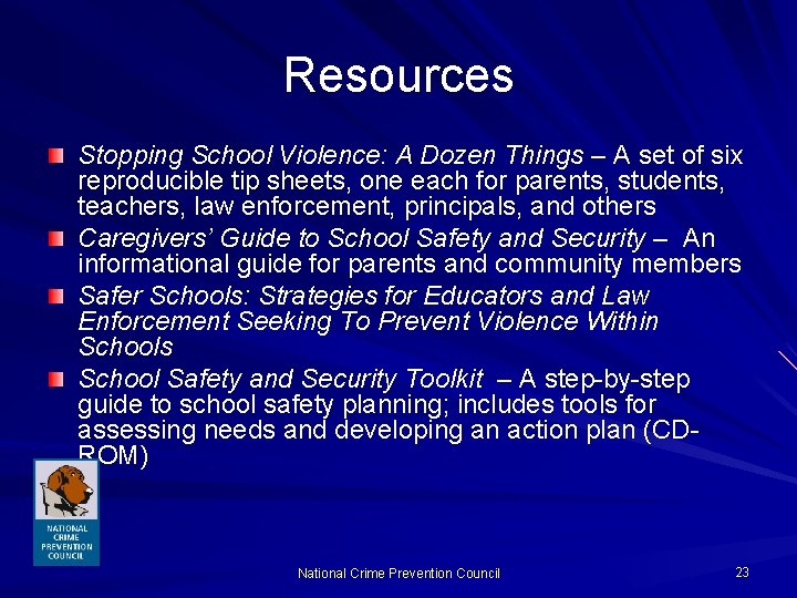Resources Stopping School Violence: A Dozen Things – A set of six reproducible tip