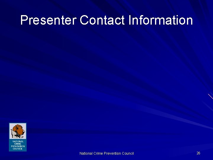 Presenter Contact Information National Crime Prevention Council 26