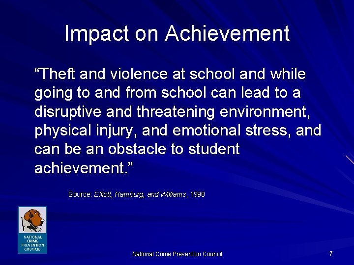 """Impact on Achievement """"Theft and violence at school and while going to and from"""