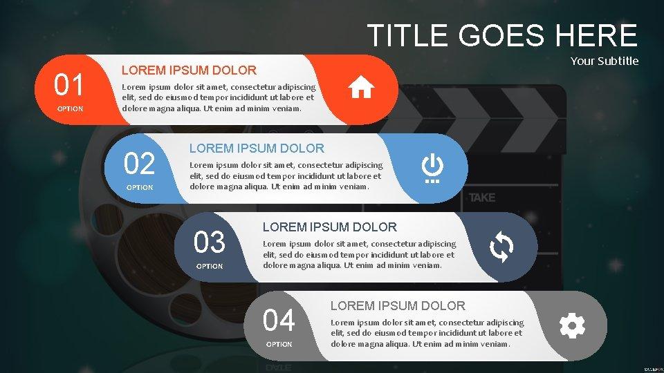 TITLE GOES HERE 01 OPTION Your Subtitle LOREM IPSUM DOLOR Lorem ipsum dolor sit