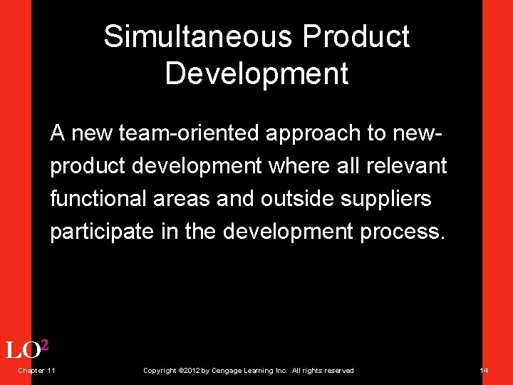 Simultaneous Product Development A new team-oriented approach to newproduct development where all relevant functional