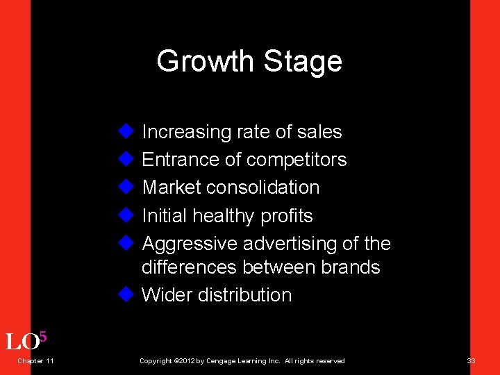 Growth Stage u Increasing rate of sales u Entrance of competitors u Market consolidation