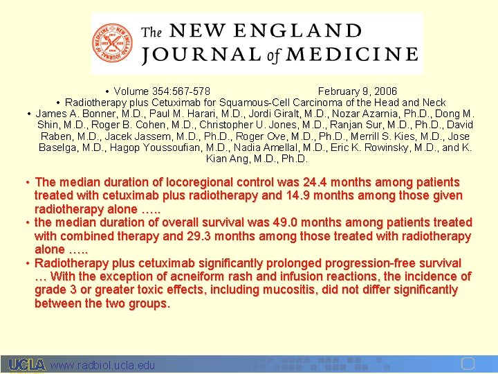 • Volume 354: 567 -578 February 9, 2006 • Radiotherapy plus Cetuximab for
