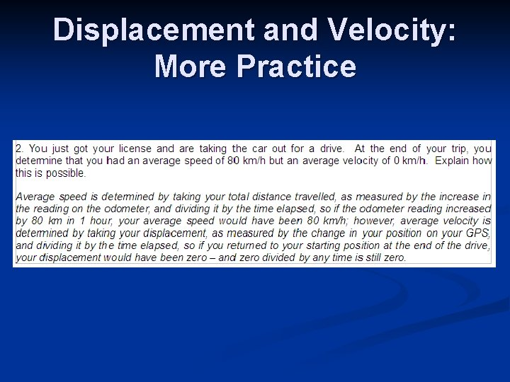 Displacement and Velocity: More Practice