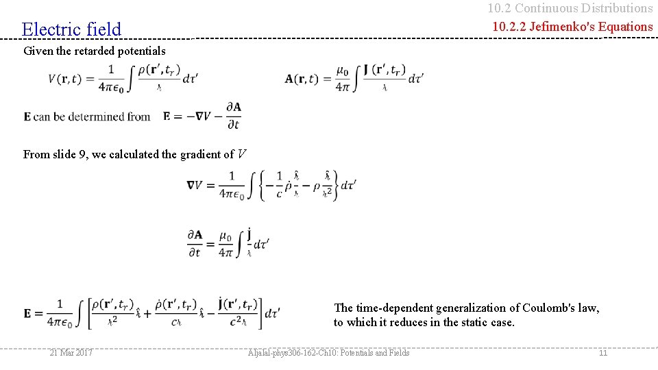 10. 2 Continuous Distributions 10. 2. 2 Jefimenko's Equations Electric field Given the retarded