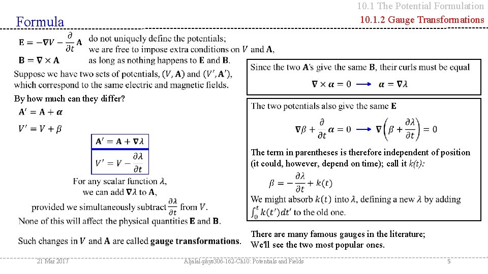 10. 1 The Potential Formulation 10. 1. 2 Gauge Transformations Formula By how much
