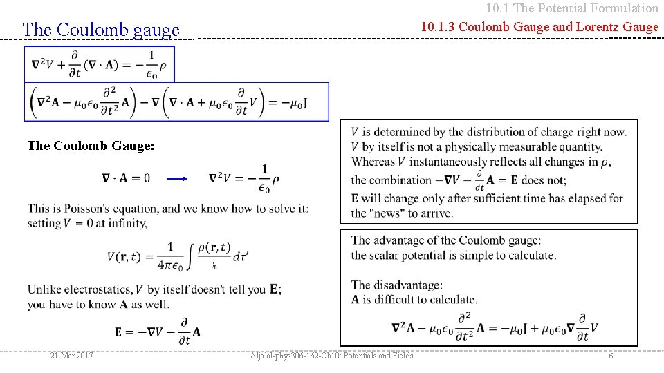 10. 1 The Potential Formulation 10. 1. 3 Coulomb Gauge and Lorentz Gauge The