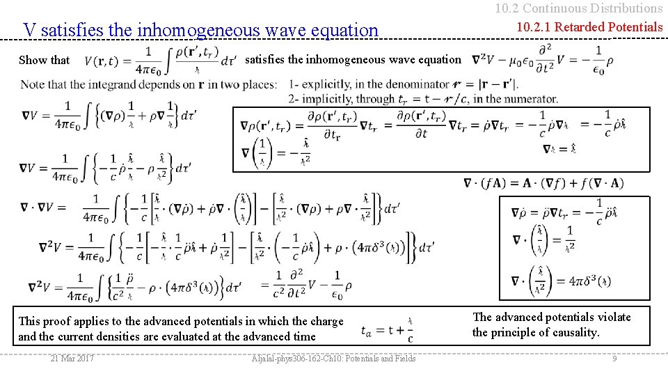 10. 2 Continuous Distributions 10. 2. 1 Retarded Potentials V satisfies the inhomogeneous wave
