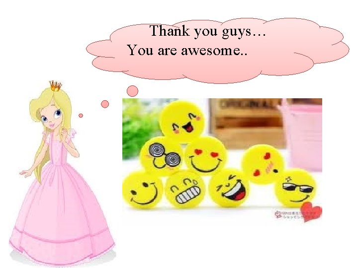 Thank you guys… You are awesome. .