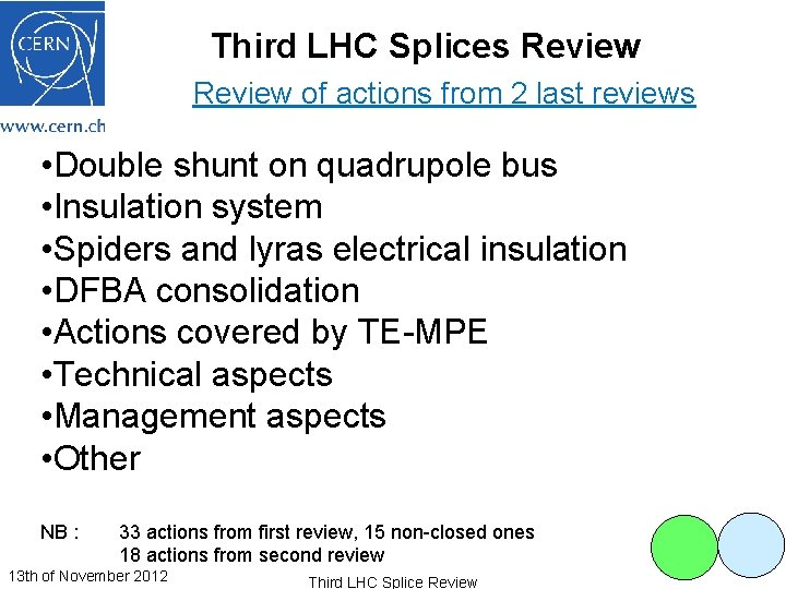 Third LHC Splices Review of actions from 2 last reviews • Double shunt on