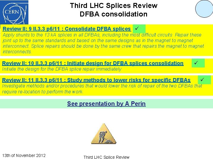 Third LHC Splices Review DFBA consolidation Review II: 9 II. 3. 3 p 6/11