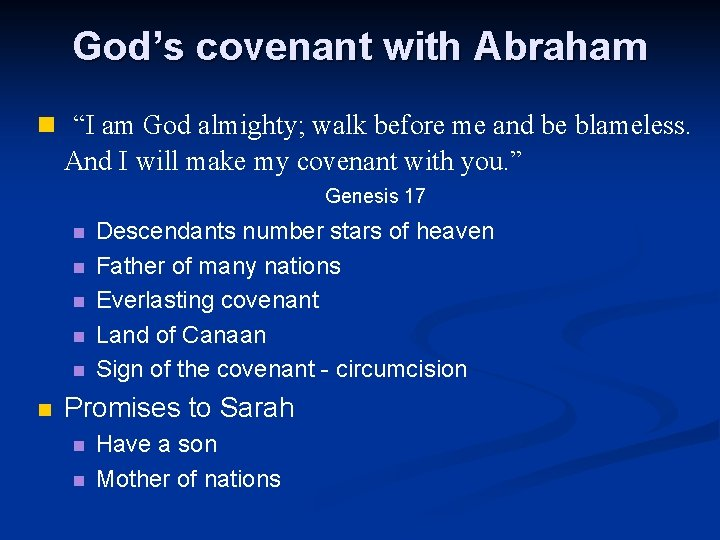 """God's covenant with Abraham n """"I am God almighty; walk before me and be"""