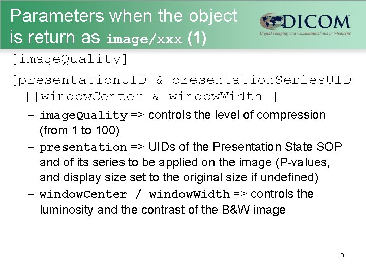 Parameters when the object is return as image/xxx (1) [image. Quality] [presentation. UID &