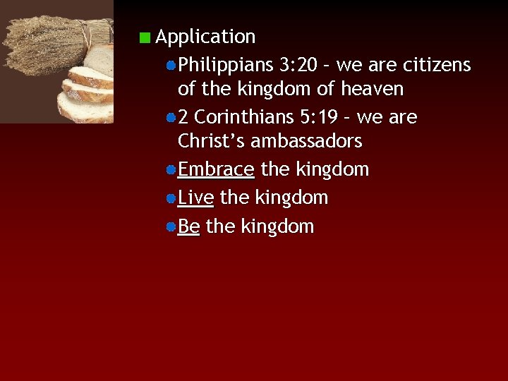 Application Philippians 3: 20 – we are citizens of the kingdom of heaven 2