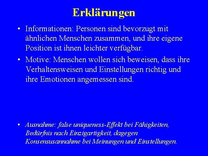Erklärungen • Informationen: Personen sind bevorzugt mit ähnlichen Menschen zusammen, und ihre eigene Position
