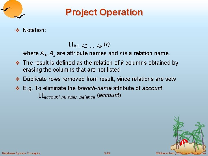 Project Operation v Notation: A 1, A 2, …, Ak (r) where A 1,