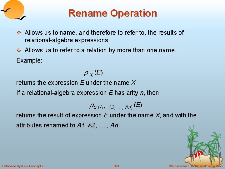 Rename Operation v Allows us to name, and therefore to refer to, the results