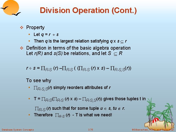 Division Operation (Cont. ) v Property • Let q = r s • Then