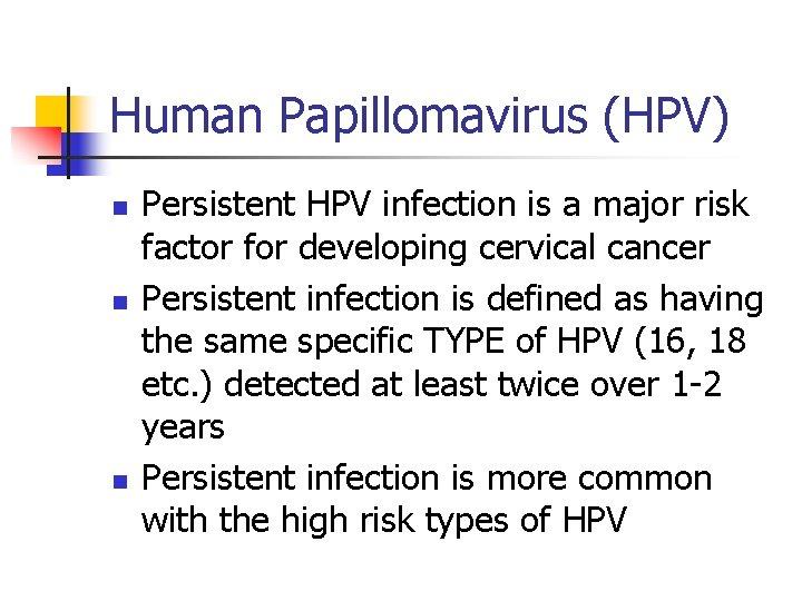 human papillomavirus infection high risk)