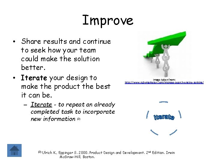 Improve • Share results and continue to seek how your team could make the