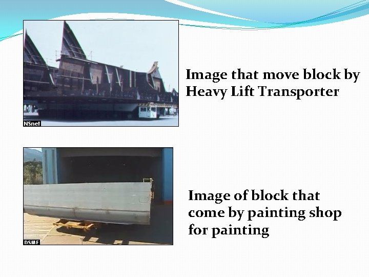 Image that move block by Heavy Lift Transporter Image of block that come by