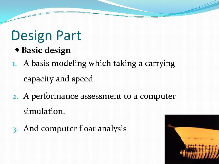 Design Part ◈ Basic design 1. A basis modeling which taking a carrying capacity